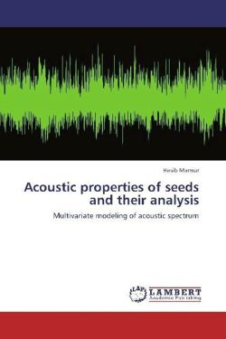 Acoustic properties of seeds and  their analysis