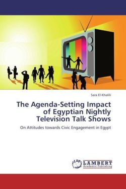 The Agenda-Setting Impact of Egyptian Nightly Television Talk Shows