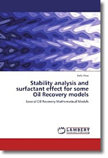 Stability analysis and surfactant effect for some Oil Recovery models