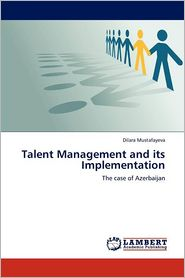Talent Management and Its Implementation - Dilara Mustafayeva