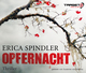Opfernacht, 6 Audio-CDs - Erica Spindler