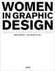 Frauen und Grafik-Design Women in Graphic Design 1890–201 - Gerda Breuer; Julia Meer