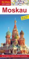 Moskau City Guide