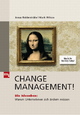 Change Management! - Jonas Ridderstråle; Mark Wilcox