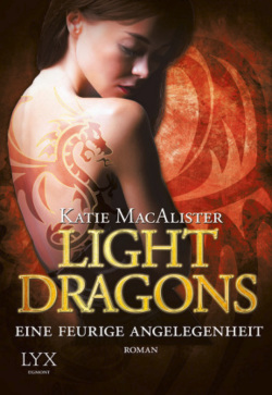 Light Dragons 02. Eine feurige Angelegenheit