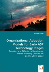Organizational Adoption Models for Early ASP Technology Stages - Susanne Fuchs