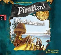 Die Schatzinsel / Piratten! Bd.5 (Audio-CD) - Peinkofer, Michael