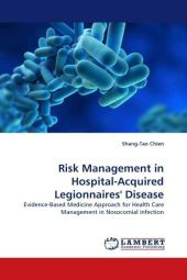 Risk Management in Hospital-Acquired Legionnaires' Disease - Shang-Tao Chien