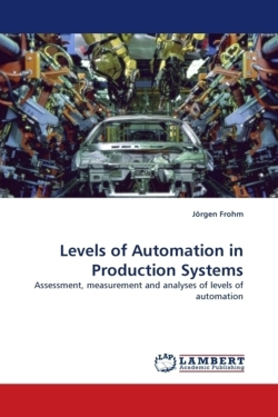 Levels of Automation in Production Systems