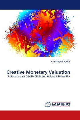 Creative Monetary Valuation - Preface by Lala DEHEINZELIN and Heloísa PRIMAVERA