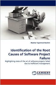 Identification Of The Root Causes Of Software Project Failure - Mazhar Tajammal Hashmi