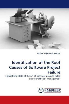 Identification of the Root Causes of Software Project Failure - Highlighting state of the art of software projects failed due to inefficient management
