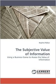 The Subjective Value of Information - Daphne Raban