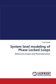 System level modeling of Phase Locked Loops - Toivo Paavle