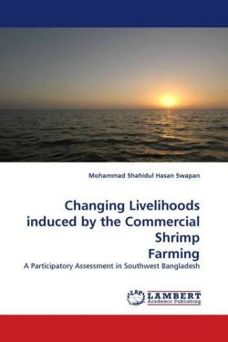 Changing Livelihoods induced by the Commercial ShrimpFarming