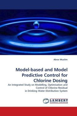 Model-based and Model Predictive Control for Chlorine Dosing