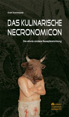 DAS KULINARISCHE NECRONOMICON - Kornmayer, Evert
