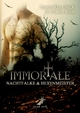 Immortale - Nachtfalke und Hexenmeister - Simon Rhys Beck;  Florine Roth