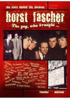Horst Fascher - The Guy, who brought - - Fascher, Horst; Wieland, Carsten