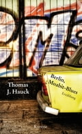 Berlin, Moabit-Blues - Thomas J. Hauck