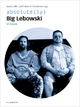 absolute(ly) Big Lebowski - Aaron Jaffe; Edward P. Comentale