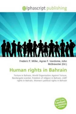 Human rights in Bahrain: Torture in Bahrain, World Organisation Against Torture, Bandargate scandal, Freedom of religion in Bahrain, LGBT rights in Bahrain, Women's political rights in Bahrain