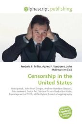 Censorship in the United States - Frederic P. Miller