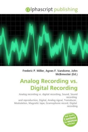 Analog Recording vs. Digital Recording