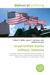 Israel-United States military relations - Frederic P. Miller