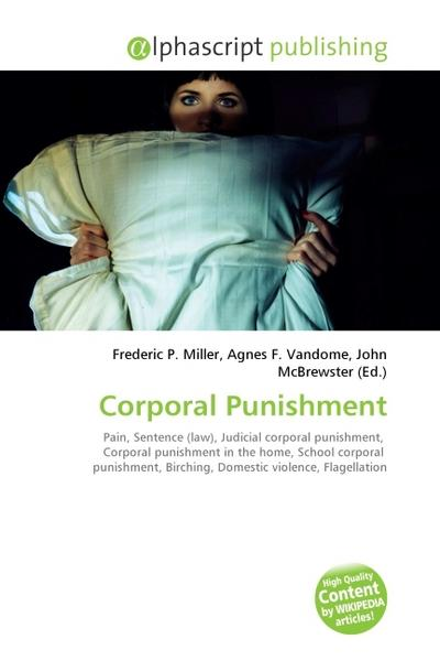 Corporal Punishment - Frederic P. Miller