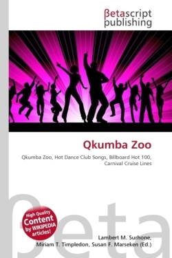 Qkumba Zoo: Qkumba Zoo, Hot Dance Club Songs, Billboard Hot 100, Carnival Cruise Lines