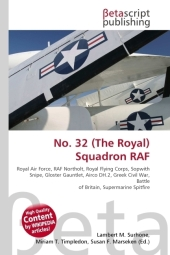 No. 32 (The Royal) Squadron RAF - Lambert M. Surhone