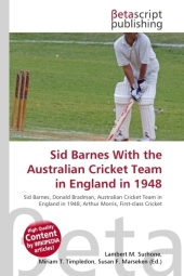 Sid Barnes With the Australian Cricket Team in England in 1948 - Lambert M. Surhone