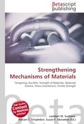 Strengthening Mechanisms of Materials: Tempering, Ductility, Strength of Materials, Materials Science, Stress (mechanics), Tensile Strength