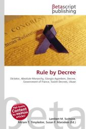 Rule by Decree - Lambert M. Surhone
