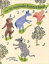 The Old Animals' Forest Band - Rao, Sirish / Bai, Durga