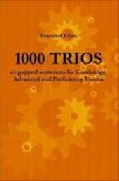 1000 Trios or Gapped Sentences for Cambridge Advanced and Proficiency Exams - Kiljan, Krzysztof
