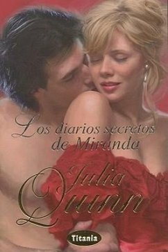 Los Diarios Secretos de Miranda = The Secret Diaries of Miranda Cheever - Quinn, Julia