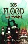 Flood 3. La huída - Thompson, Colin
