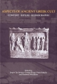 Aspects of Ancient Greek Cult - Jesper Jensen; George Hinge; Peter Schultz; Bronwen Wickkiser