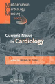 Current news in cardiology. Proceedings of the Mediterranean cardiology meeting 2007 (Taormina, 20-22 May 2007)