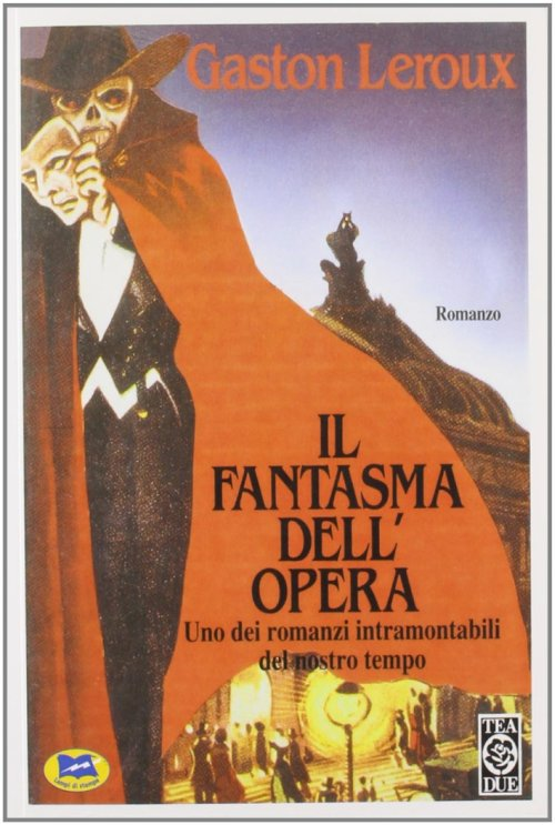 Il fantasma dell'Opera - Leroux Gaston