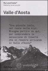 My local guide. Valle d'Aosta