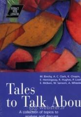 Tales to tack about a collection of topics to analyse and discuss. Con CD Audio. Per le Scuole superiori
