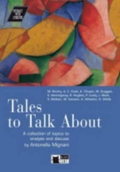 Tales to talk about. Book + CD (Interact with literature) - Antonella Mignani