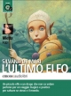 L'ultimo elfo, 1 MP3-CD - Silvana De Mari;  Mietta