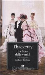 La fiera delle vanità - Thackeray William M.