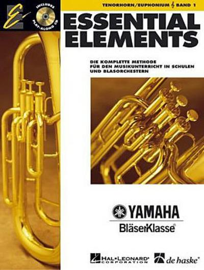 Essential Elements, für Tenorhorn/Euphonium in B (TC), m. Audio-CD. Bd.1 - Tim Lautzenheiser