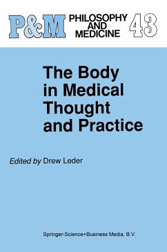 The Body in Medical Thought and Practice - Herausgegeben von Leder, D.