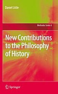 New Contributions to the Philosophy of History - Daniel Little